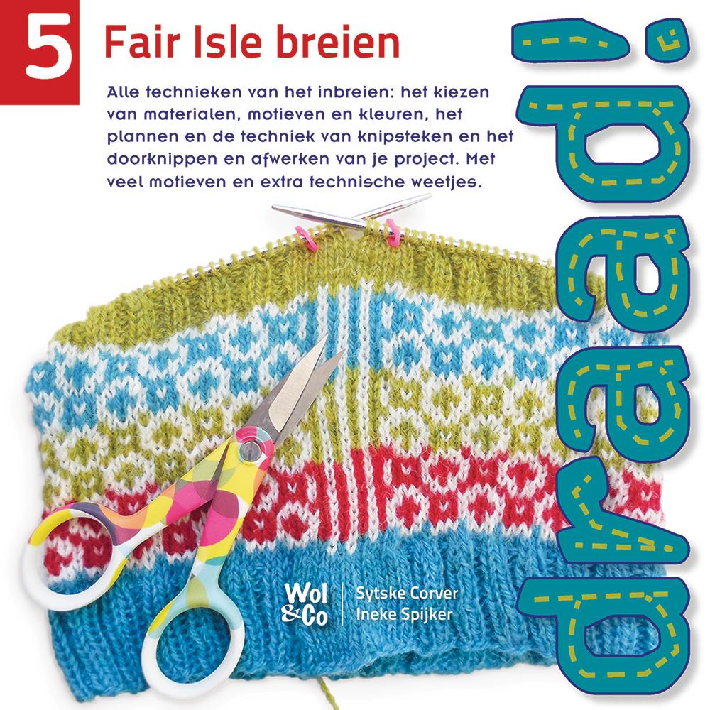 Wol & Co Draad! 5 Fair Isle breien
